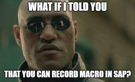 Record macro in SAP using SAP Script Recording Morfeus