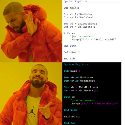 Customize your VBA editor (VBE) drake meme
